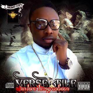 MUSIC: Versertile (@Versertile_DLM) – In Love (To My UnBorn)
