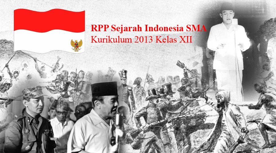 Rpp Sejarah Indonesia Sma Kurikulum 2013 Kelas Xii