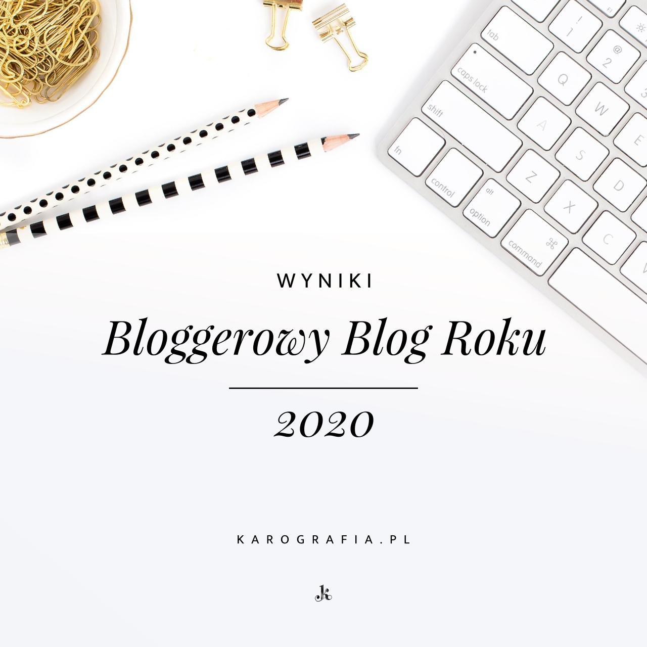 Bloggerowy Blog Roku 2020 - poznaj zwycięzców!