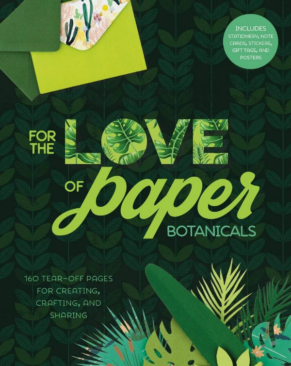 For the Love of Paper Botanicals book cover features paper cut foliage and printed note card