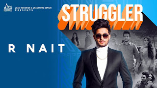STRUGGLER LYRICS – R Nait