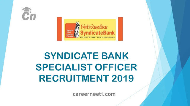 Syndicate bank S.O Vacancies, Careerneeti, Specialist Officer Recruitment, Bank Job, Government Job