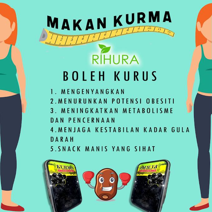 Diet Kurus Dengan Kurma Ajwa Rihura | Jadual Diet PERCUMA