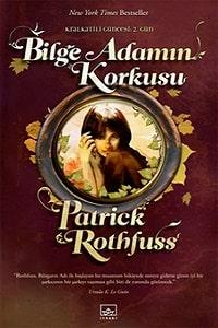 Kitap yorumu: Patrick Rothfuss - Bilge Adamın Korkusu (Kral Katili Güncesi - 2. Kitap)