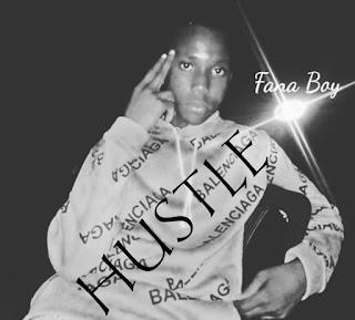 Fana Boy — Hustle