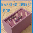 Earring Insert For Jewellery Gift Box - Tutotial