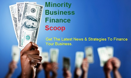 Minority Business Finance Scoop