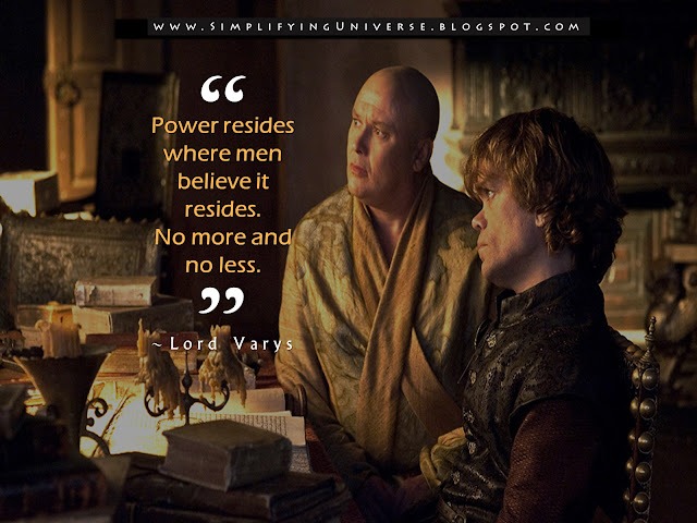 tyrion lannister varys game of thrones power riddle success power quotes how to become powerful manas madrecha self-help simplifying universe