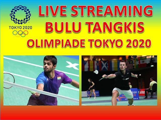 Link Live Streaming Badminton Olimpiade 2020 Tunggal Putra : Sai Praneeth Bhamidipati India Vs M. Caljouw Belanda