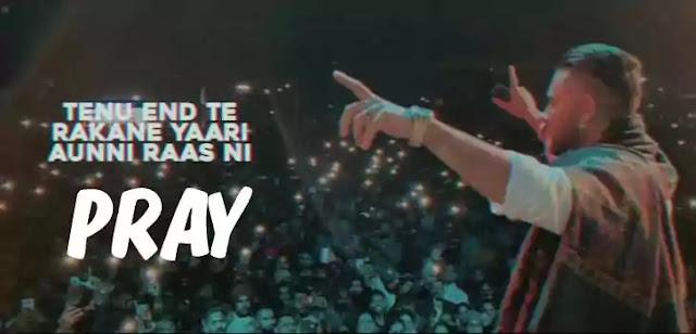 PRAY LYRICS – KARAN AUJLA | NewLyricsMedia.Com