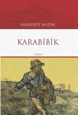 Karabibik – Nabizade Nazım PDF e-kitap indir