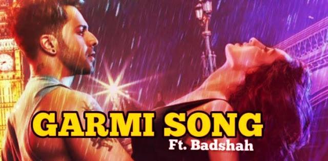 GARMI SONG LYRICS- STREET DANCER 3D | VARUN DHAWAN | NORA FATEHI | BADSHAH | HINDI SONG