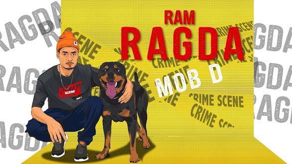 RAM RAGDA SONG LYRICS - MOB D || PROD. RXG PRODUCTION Lyrics Planet