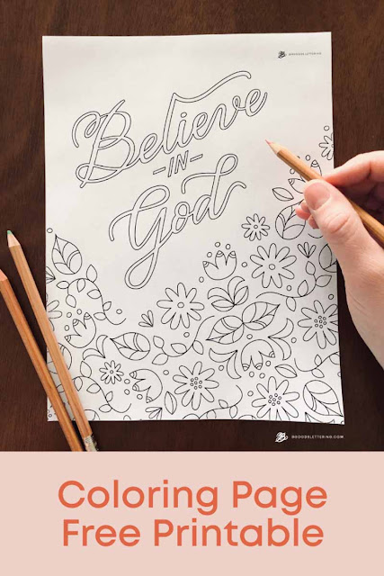 coloring page with flowers and the words Believe in God
