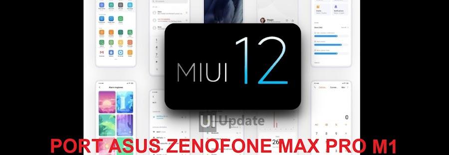 [ROM] MIUI 12 For Asus Zenofone Max Pro M1 Terbaru