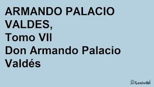 La Espuma Obras completas de D. ARMANDO PALACIO VALDES, Tomo VIIDon Armando Palacio Valdés
