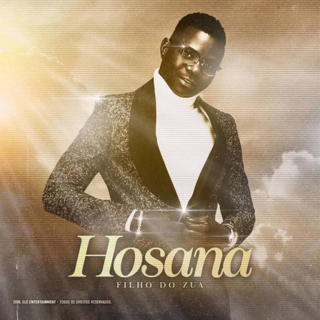 Filho Do Zua - Hosana |Download Mp3