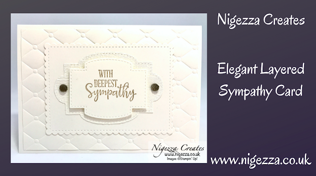 Nigezza Creates with Stampin' Up! Stitched So Sweetly Dies Elegant Layered Textured Card