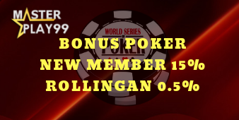 Bonus Poker New Member 15% dan Rollingan 0.5%