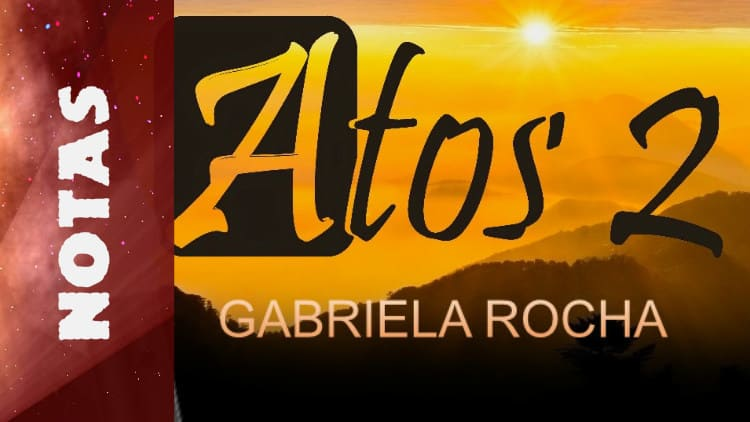 Atos 2 - Gabriela Rocha - Notas melódicas