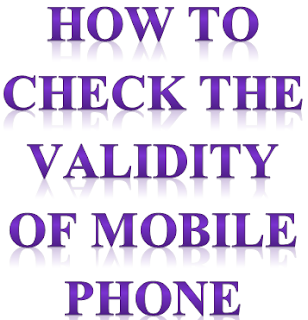 How to check the validity of mobile phone