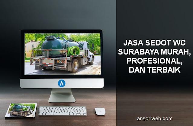 Jasa Sedot WC Surabaya Murah, Profesional, dan Terbaik