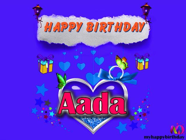 Happy Birthday Aada - Happy Birthday To You