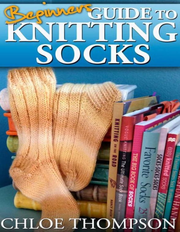 The Beginners Guide to Knitting Socks