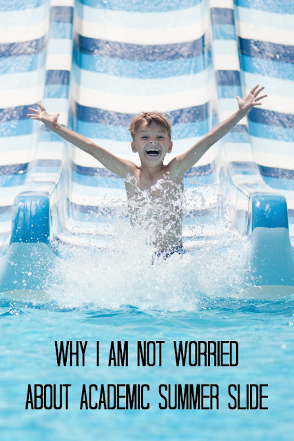 Why I Am Not Worried About Summer Slide