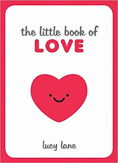 Little Book Of Love: Tips, Techniques and Quotes to Help You Spark