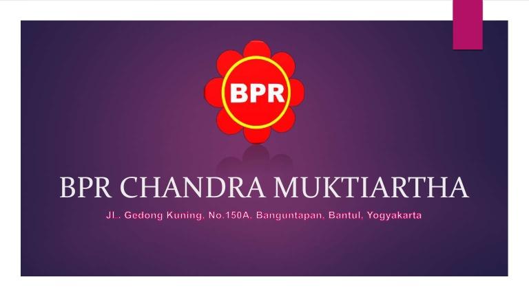 Loowngan Kerja Marketing Lending & Funding  di PT. BPR CHANDRA MUKTIARTHA Bantul