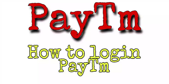 How to Paytm Login