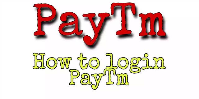 Paytm- How to Paytm Login