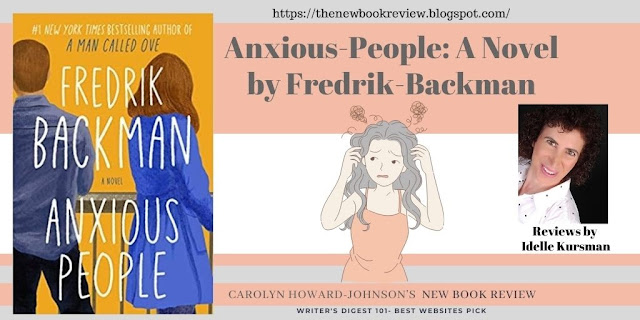 """Idelle Kursman Finds """"Anxious People"""" Perfect for Covid Reading"""