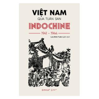 Việt Nam Qua Tuần San INDOCHINE 1941-1944 ebook PDF-EPUB-AWZ3-PRC-MOBI
