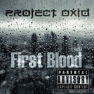 PRoject OxiD - First Blood (2020)