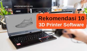10 Rekomendasi Software Desain 3D Printing Terbaik