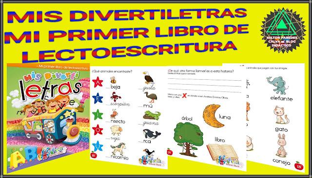 MIS DIVERTILETRAS-MI PRIMER LIBRO DE LECTOESCRITURA