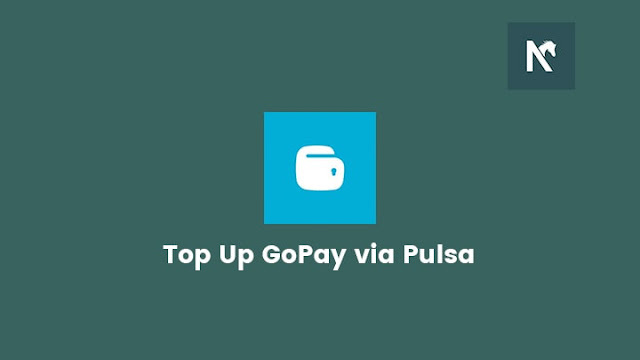 Top Up Gopay via Pulsa