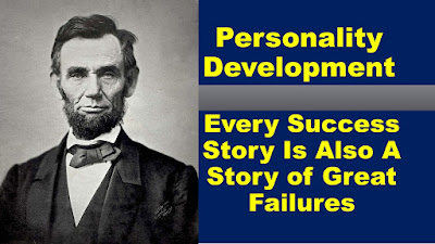 Every Success Story Is Also A Story of Great Failures