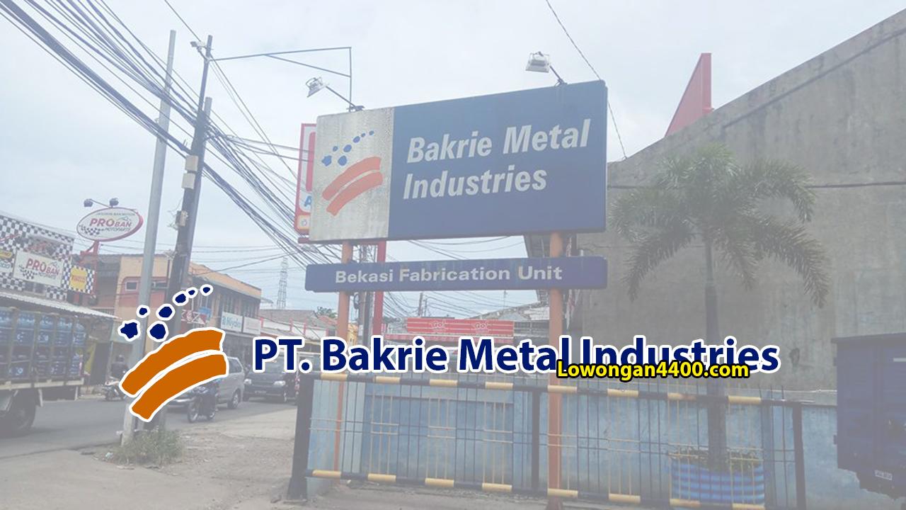 Lowongan Kerja PT. Bakrie Metal Industries Bekasi 2019