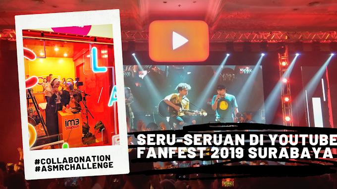 Seru-seruan Di YouTube FanFest 2019 Surabaya: Collabonation Dan ASMR Challenge