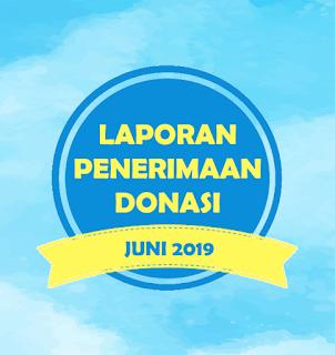 LAPORAN PENERIMAAN DONASI JUNI 2019