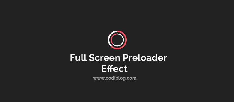 Full Screen Preloading Effect