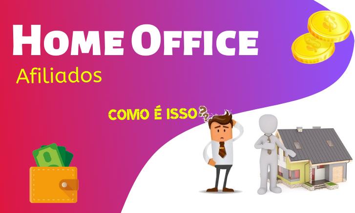 home office funciona
