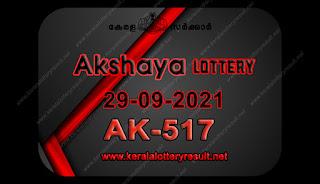 Kerala Lottery Result Akshaya ak 517 29.09.2021,Akshaya ak 517 , Akshaya 29-09.2021 Akshaya Result, kerala lottery result, lottery result kerala, lottery today result, today kerala lottery, lottery results kerala, lottery result today kerala, kerala lottery result today, today lottery results kerala, kerala lottery today results, kerala lottery live, kerala lottery today live, live lottery results