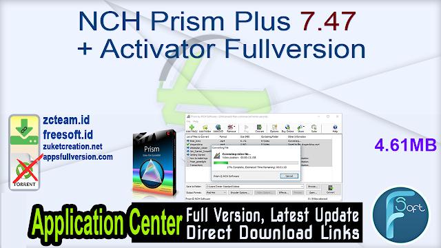 NCH Prism Plus 7.47 + Activator Fullversion