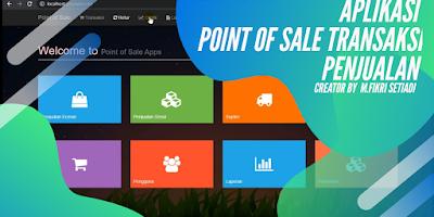 Aplikasi POS Transaksi Penjualan Berbasis Web - Source code gratis