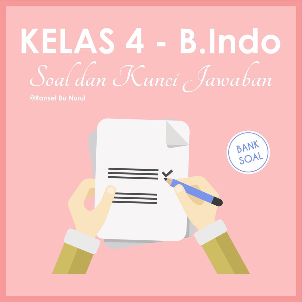 soal-dan-kunci-jawaban-bahasa-indonesia-kelas-4