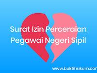 Prosedur Pengajuan Surat Izin Perceraian Bagi Pegawai Negeri Sipil